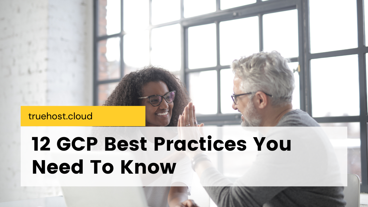 GCP best practices